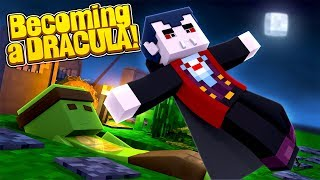 Minecraft - HOW TO BECOME DRACULA THE VAMPIRE!