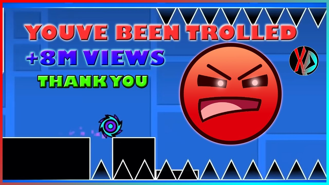 Youve been Trolled (Death Recopilation + Good Attempt)   Geometry Dash 2.11