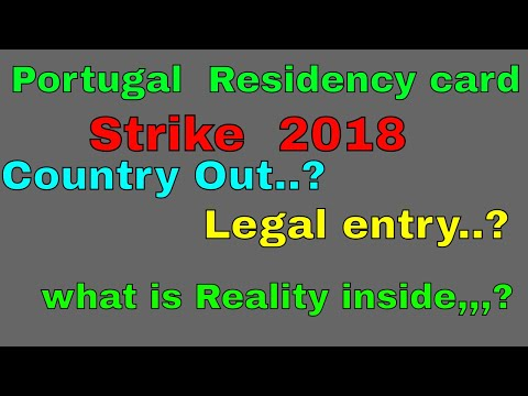 Portugal residency  Card Strike 2018  what is reality inside,,,,   Must Watch (Urdu ,,Hindi )