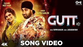 GUTT - Official Song Video By Rupin Kahlon Ft. Meet Kaur | Jaskaran Riar | New Punjabi Hits