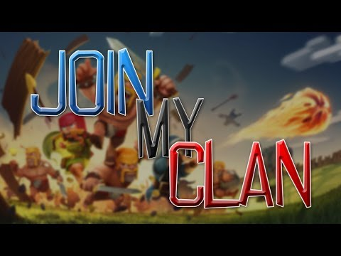 Join My Clan! - Clash of Clans Announcement