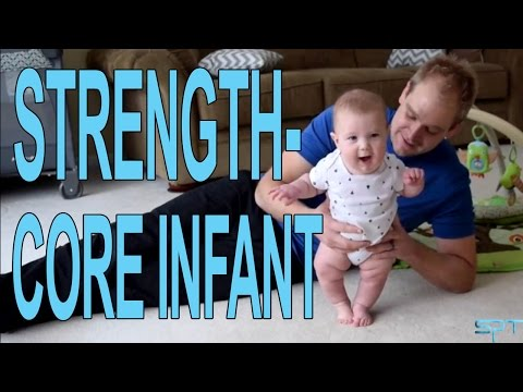 How to increase your infants cores strength