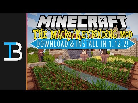 How To Download & Install The Macro/Keybinding Mod in Minecraft 1.12.2