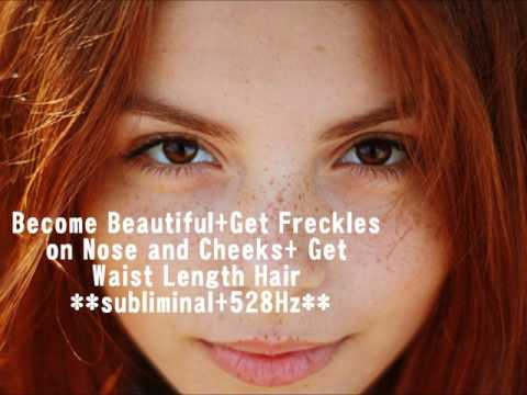 Become Beautiful+Get Freckles on Nose and Cheeks+Grow Waist Length Hair **subliminal**