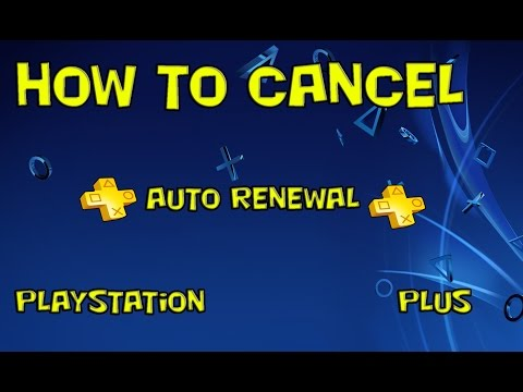 PlayStation 4 : How to cancel your PlayStation Plus Automatic Renewal!