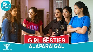 Girl Besties Alaparaigal #Nakkalites