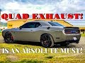 QUAD EXHAUST is an ABSOLUTE MUST!