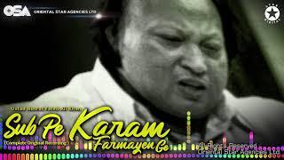 Sab Pe Karam Farmayen Ge | Nusrat Fateh Ali Khan | complete full version | OSA Worldwide