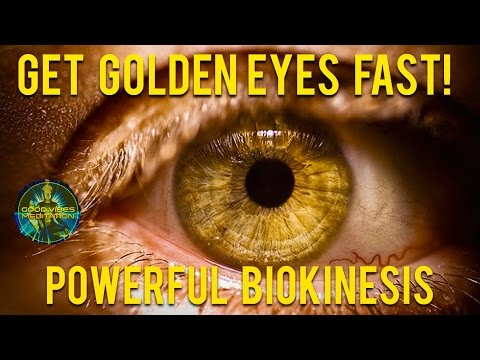 Extremely Powerful Biokinesis 2017 - Get Golden Eyes Subliminal | Change Your Eye Color To Golden