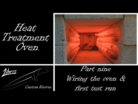 Heat Treatment Oven Build: Part 9 - Wiring the oven & first test run