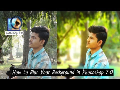 How to Blur Background, Color &  Hairs Correction, Normal Photo into DSLR Photo in Photoshop 7.0