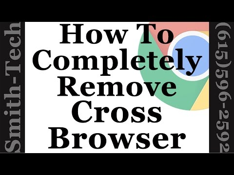 How To Completely Remove CrossBrowser, BoBrowser and MyBrowser