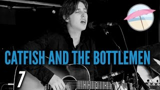 Catfish And The Bottlemen - 7 (Live at the Edge)