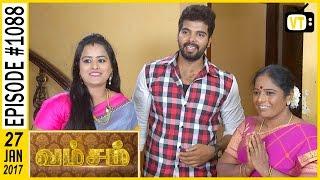 Vamsam - வம்சம்   Tamil Serial   Sun TV    Epi 1088   27/01/2017