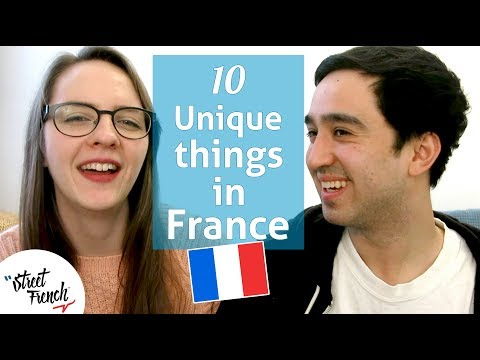 10 UNIQUE THINGS ABOUT LIVING IN FRANCE