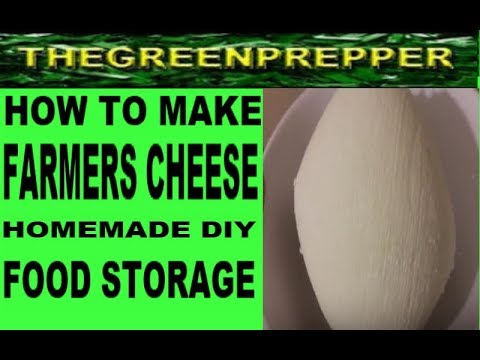 HOW TO MAKE FARMERS CHEESE HOMEMADE DIY - EASY FOOD STORAGE FARMER CHEESE CURDS RECIPE SELF-RELIANT