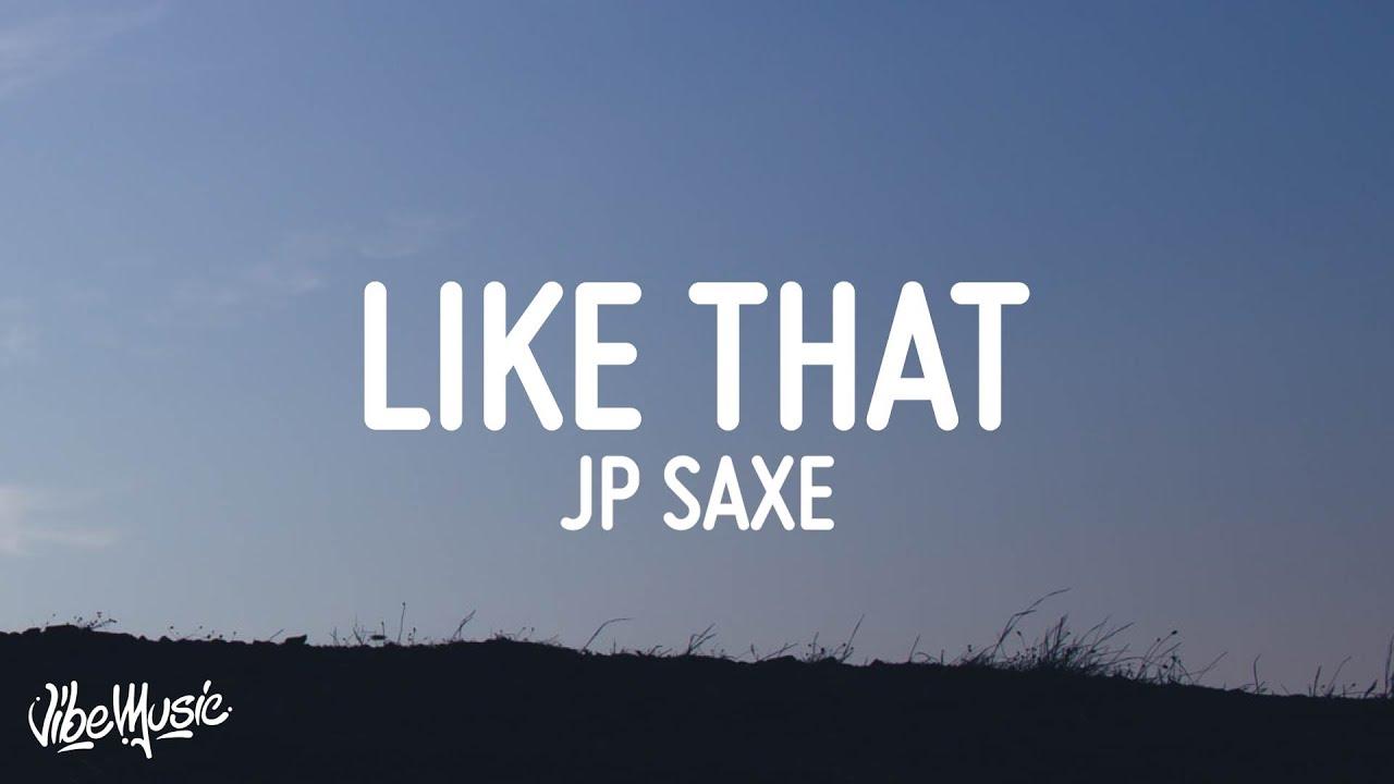 JP Saxe - Like That (Lyrics)