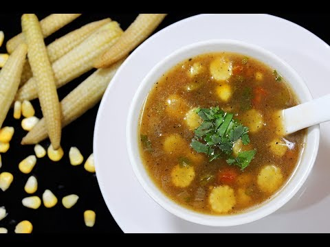 Baby Corn Soup (Restaurant Style) - Chef Lall's Kitchen