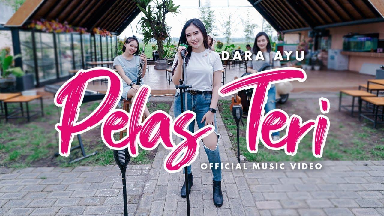 Download Dara Ayu - Pelas Teri (Official Reggae Version) MP3 Gratis