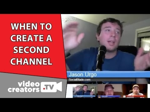When Should I Create a Second YouTube Channel?