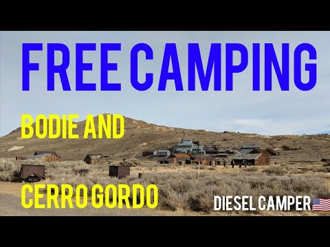 BEST Free Camping Near Ghost Town of Bodie, Cerro Gordo Ghost Town And The Alabama Hills