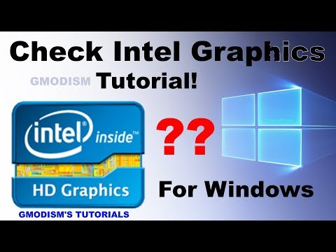 How to find out what integrated graphics card you have - Intel Graphics Controller Model [2018]