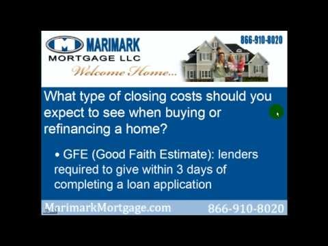 What type of closing costs should you expect to see when buying or refinancing a home?