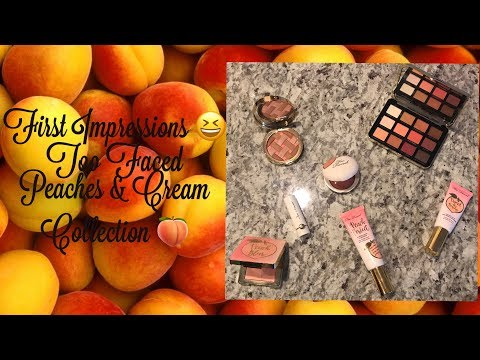 First Impressions: Too Faced Peaches and Cream Collection