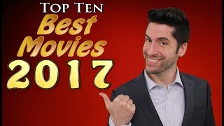 Top 10 BEST Movies 2017