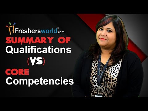 Summary of Qualifications vs. Core Competencies - Resume Building tips, Interview tricks