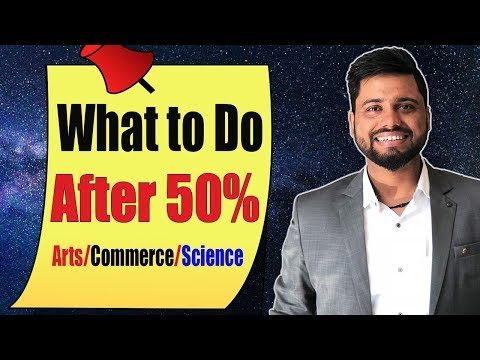 Education Talks #1 || What to Do After 50% Marks || How to Study, What to After 10th, Arts, Commerce