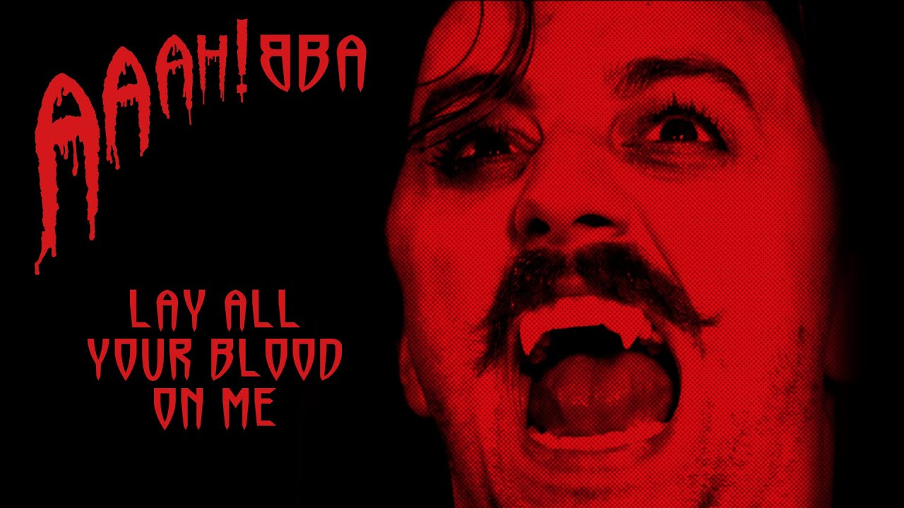 Lay All Your Love On Me, performed by a vampire | AAAH!BBA