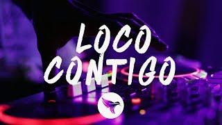DJ Snake - Loco Contigo (Letra / Lyrics) J. Balvin, Tyga