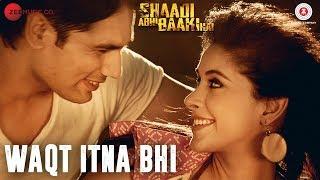Waqt Itna Bhi | Shaadi Abhi Baaki Hai | Prem Chopra, Mansi Dovhal & Amit Bhaskar | Anurag Sharma