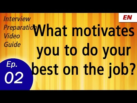 What Motivates You to do Your Best on the Job | Interview question and answer by shalu pal