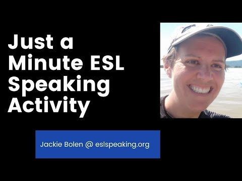 ESL Speaking Activity: Just a Minute