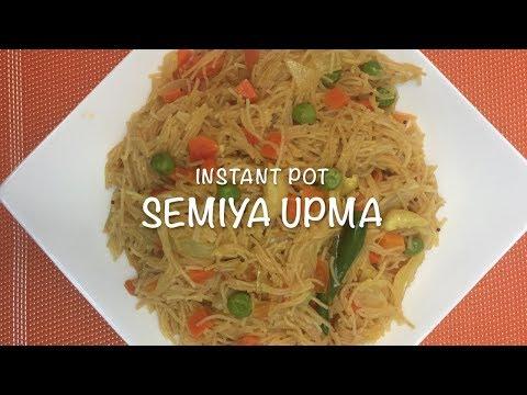 Semiya Upma in Instant Pot     Vermicelli Quick Breakfast   Recipe # 44
