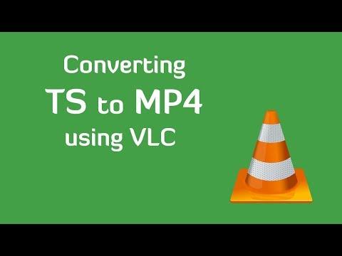 Convert TS to MP4 using VLC