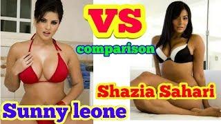 Sunny Leone (Performance) Vs Shazia Sahari (Performance) Life, Character, Film Industry, Comaprison