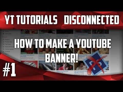 YouTube Tutorials - How to make a banner with Paint.net (Without Photoshop)