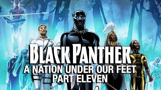 Black Panther: A Nation Under Our Feet - Part 11 (Featuring Bas)