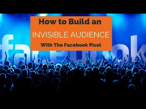 How to Build an Invisible List Using the Facebook Pixel