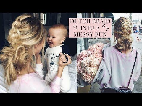 TUTORIAL | Dutch Braid Into a Messy Bun