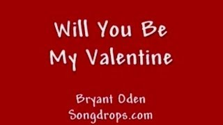 Valentine's Day Song. A Cute love song: Be My Valentine