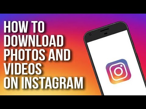 Easy Way To Download Instagram Videos and Photos On Your Phone. ...!!!