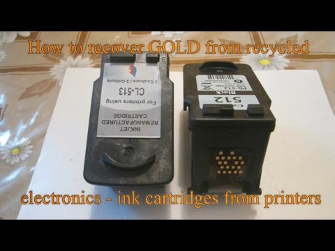 How to recover GOLD from recycled electronics: ink cartridges from printers