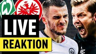 Live Reaktion! Werder Bremen gegen Eintracht Frankfurt   FUSSBALL 2000 - Eintracht-Videopodcast