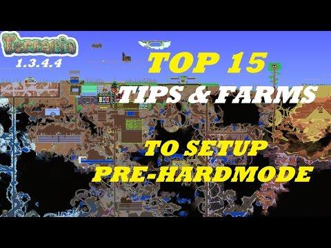 Terraria 1.3.4.4 TOP 15 Farms / Tips You Need BEFORE HARDMODE