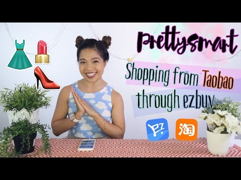 Taobao Shopping Spree with ezbuy + GIVEAWAY! - PrettySmart