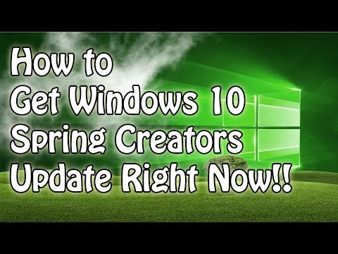 How to Get Windows 10 Spring Creators Update Right Now